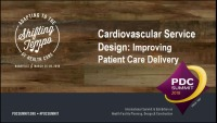 Cardiovascular Service Line Design: Improving Patient Care Delivery