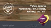 Patient-Centered Programming: Form, Function, Economy, and Time