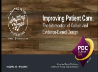 Improving Patient Care: The Intersection of Culture and Evidence-Based Design