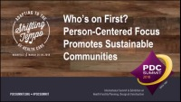 Who's on First? Person-Centered Focus Promotes Sustainable Communities