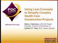 Using Lean Concepts to Simplify Complex Heath Care Construction Projects