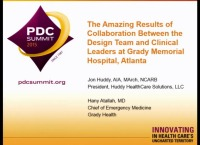 The Amazing Results of Collaboration Between the Design Team and Clinical Leaders at Grady Memorial Hospital, Atlanta