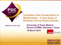 The Transition from Construction to Maintenance: A Case Study of Building a Survey-Ready Hospital