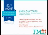 Selling Your Vision: Presenting Effective Business Cases to Hospital Leadership