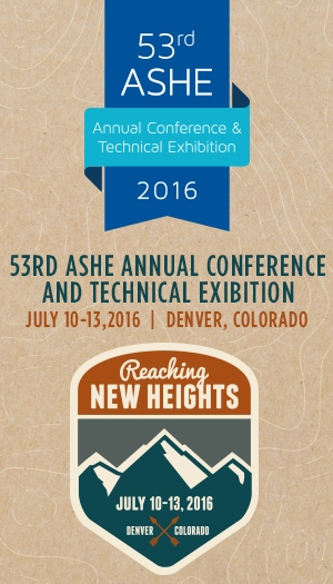 ASHE 53rd Annual Conference & Technical Exhibition