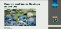 Energy and Water Efficiency Opportunities in the Operating Room
