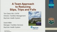 Winner of 2015 Excellence in Health Care Facility Management Award for a 12 Step Process to Reduce Slips, Trips, and Fall
