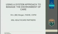 Managing the Environment of Care Using a System Approach