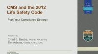 CMS and the 2012 Life Safety Code: Plan Your Compliance Strategy
