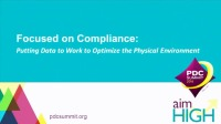 Focused on Compliance: Putting Data to Work to Optimize the Physical Environment