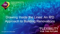 Drawing Inside the Lines: An IPD Approach to Building Renovations