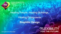 Healing People, Healing Buildings, Healing Ecosystems: Biophilic Design