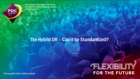 The Hybrid OR: Can It Be Standardized?