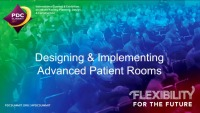 Designing and Implementing Advanced Patient Rooms