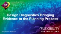 Design Diagnostics Bringing Evidence to the Planning Process