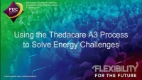 Using the Thedacare A3 Process to Solve the Energy Challenge