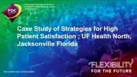 Case Study of Strategies for High Patient Satisfaction