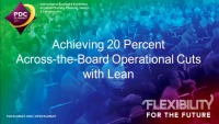 Achieving 20 Percent Across-the-Board Operational Cuts with Lean