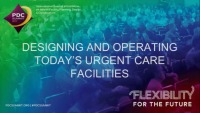 Designing and Operating Today's Urgent Care Facilities