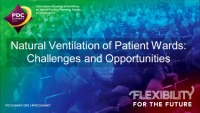 Natural Ventilation of Patient Wards: Challenges and Opportunities