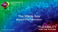 The Whole Box: Beyond Pre-Fabrication