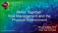 Better Together: Risk Management and the Physical Environment