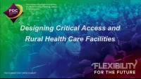 Designing Critical Access and Rural Health Care Facilities