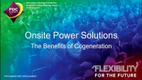 On-Site Power Solutions: The Benefits of Cogeneration