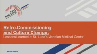 Retrocommissioning and Culture Change: Lessons Learned at St. Luke's Meridian Medical Center