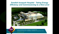 Swedish Issaquah Hospital: Taking Energy Efficiency and Commissioning to a New Level