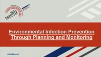 Environmental Infection Prevention Through Planning and Monitoring