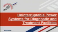 Uninterruptible Power Systems for Diagnostic and Treatment Facilities