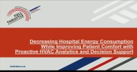 Decreasing Hospital Energy Consumption While Improving Patient Comfort with Proactive HVAC Analytics and Decision Support