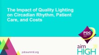 The Impact of Quality Lighting on Circadian Rhythm, Patient Care, and Costs