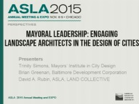 Mayoral Leadership: Engaging Landscape Architects in the Design of Cities - 1.5 PDH (LA CES/HSW)