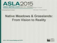 Native Meadows and Grasslands: From Vision to Reality - 1.5 PDH (LA CES/HSW)