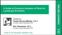 A Guide to Economic Analyses of Parks for Landscape Architects - 1.0 PDH (LA CES/HSW)