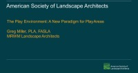 The Play Environment: A New Paradigm for Play Areas – 1.0 PDH (LA CES/HSW)