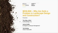 Why Are Soils a Problem in Landscape Design and Construction? - 1.5 PDH (LA CES/HSW)