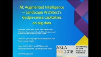 AI: Augmented Intelligence - Landscape Architects' Design Sense Capitalizes on Big Data - 1.5 PDH (LA CES/non-HSW)