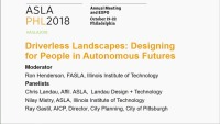 Driverless Landscapes: Designing for People in Autonomous Futures - 1.5 PDH (LA CES/HSW)