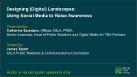 Designing (Digital) Landscapes: Using Social Media to Raise Awareness - 1.0 PDH (LA CES/non-HSW)