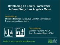 Developing an Equity Framework - A Case Study: Los Angeles Metro - 1.0 PDH (LA CES/HSW)