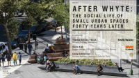 After Whyte: The Social Life of Small Urban Spaces Forty Years Later - 1.0 PDH (LA CES/HSW)