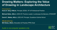 Rebroadcast: Drawing Matters: Exploring the Value of Drawing in Landscape Architecture - 1.5 PDH (LA CES-non-HSW)