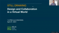Still Drawing – Design and Collaboration in a Virtual World - 1.0 PDH (LA CES/HSW)