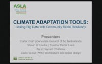 Climate Adaptation Tools: Linking Big Data with Community Scale Resiliency - 1.5 PDH (LA CES/HSW)