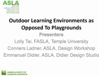 Outdoor Learning Environments as Opposed to Playgrounds - 1.5 PDH (LA CES/HSW)