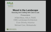 Wood in the Landscape: Sourcing and Crafting with Care to Last - 1.5 PDH (LA CES/HSW)
