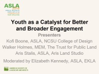 Youth as a Catalyst for Better and Broader Engagement - 1.5 PDH (LA CES/HSW)
